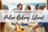 DATING TRIP SNORKELING DI PULAU REDANG (Dating + Vacation)